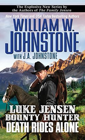 Image result for luke jensen bounty hunter death rides alone book