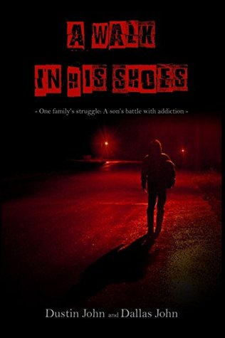 A Walk In His Shoes by Dustin John