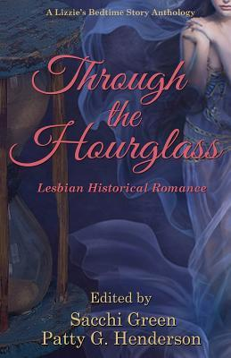 Through the Hourglass by Sacchi Green