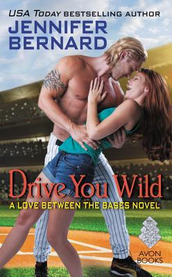 #Review: Drive You Wild (Love Between the Bases #3) by Jennifer Bernard @Jen_Bernard #Q&A #Giveaway