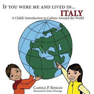 If You Were Me and Lived In...Italy: A Child's Introduction to Cultures Around the World
