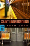 Saint Underground (the More Series Book 3)