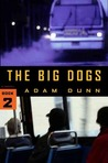 The Big Dogs (the More Series Book 2)