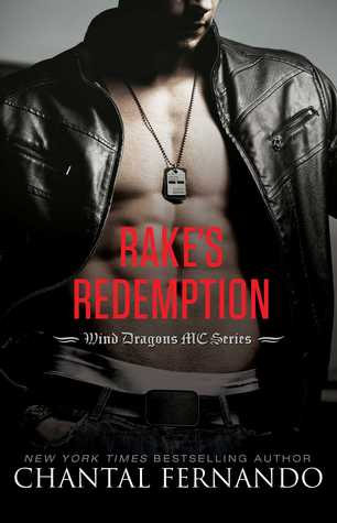 Rake's Redemption (Wind Dragons MC #4) by Chantal Fernando