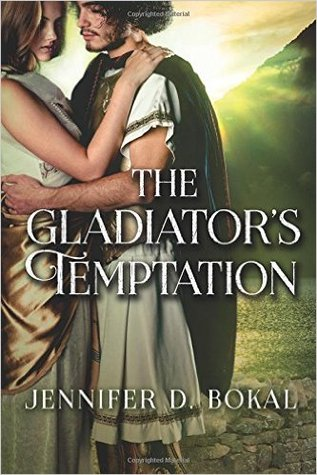 The Gladiator's Temptation (Champions of Rome #2)