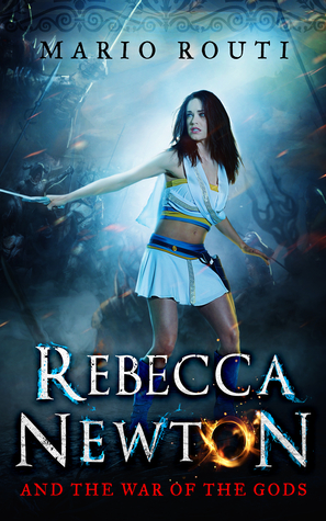 Rebecca Newton and the War of the Gods (Rebecca Newton, #3).