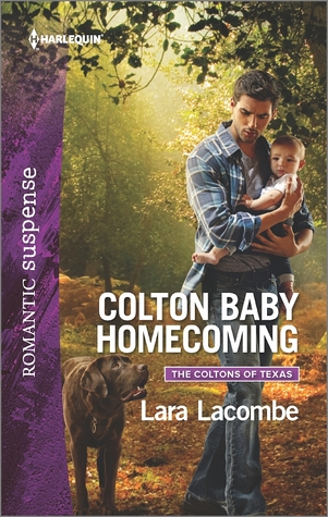 Colton Baby Homecoming by Lara Lacombe