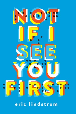 Not If See You First by Eric Lindstrom