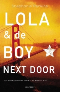 Lola & de boy next door (Anna and the French Kiss #2) – Stephanie Perkins