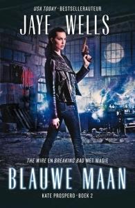 Blauwe maan (Kate Prospero #2) – Jaye Wells