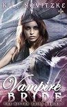 Vampire Bride (Bitten Bride #1)