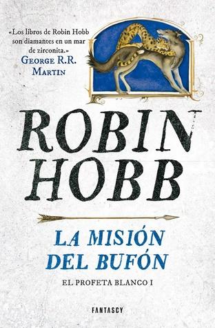 La misión del bufón (El profeta blanco, #1)