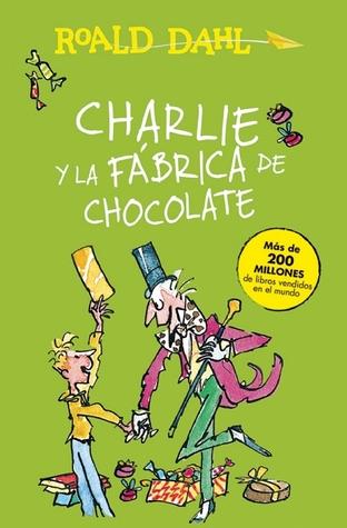 Reseña: Charlie y la fábrica de chocolate - Roald Dahl