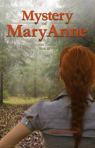 Mystery of MaryAnne by David DeVowe