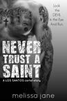 Never Trust a Saint: LOS SANTOS Cartel story #1
