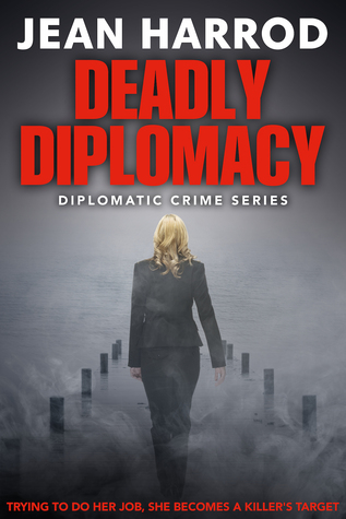 Deadly Diplomacy by Jean Harrod