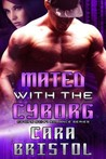 Mated with the Cyborg (Sci-Ops Sci-fi Romance, #2)