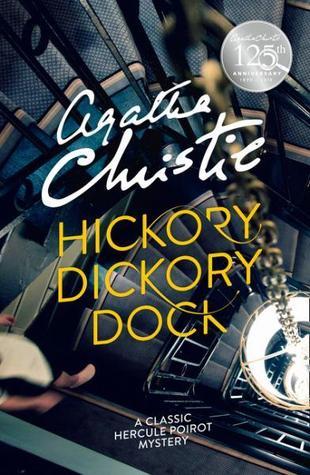 Hickory Dickory Dock (Hercule Poirot, #30)