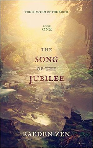 The Song of the Jubilee by Raeden Zen