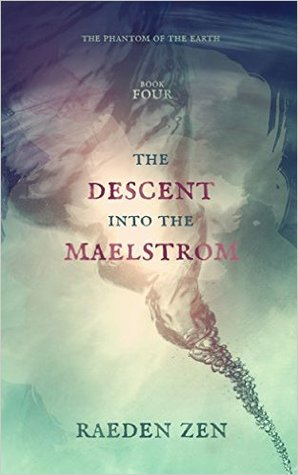 The Descent into the Maelstrom by Raeden Zen