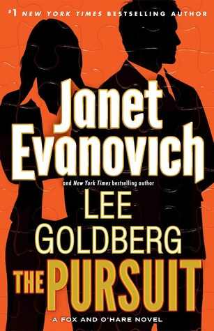 The Pursuit (Fox & O'Hare #5) - Janet Evanovich and Lee Goldberg