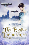 The Rogue Debutante (Beau Monde Chronicles, # 1)