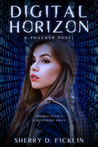 Digital Horizon (#HACKER book 3)