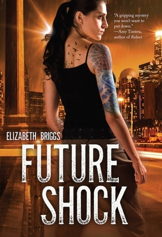 Future Shock by Elizabeth Briggs