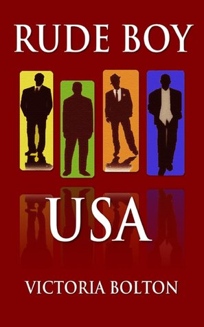 Rude Boy USA (Rude Boy USA Series Volume 1)