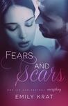 Fears and Scars (Damaged Hearts, #2)