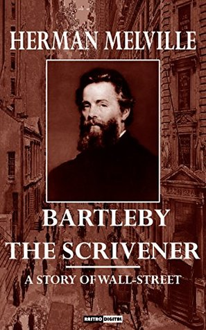 a literary analysis of bartleby the scrivener by herman melville Bartleby, the scrivener by herman melville, 1853 bartleby, the scrivener by herman melville, 1853 the magic trick: letting the narrator describe the characters one by one in a very mechanical but fun way at the story's outset.