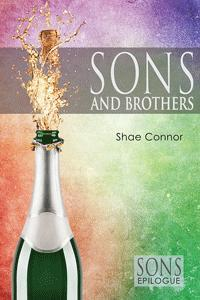 Recent Release Review: Sons and Brothers by Shae Connor