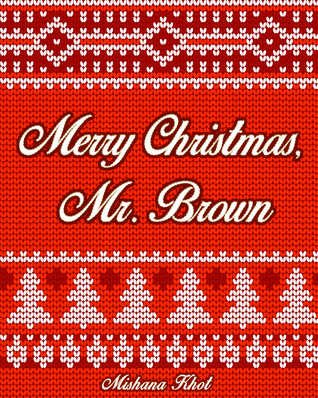 Merry Christmas, Mr. Brown (The Harold Brown Series, #2)