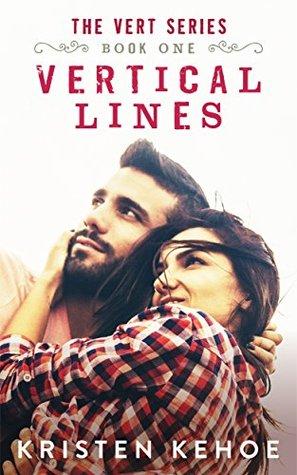 Vertical Lines (The Vert Series, #1) by Kristen Kehoe