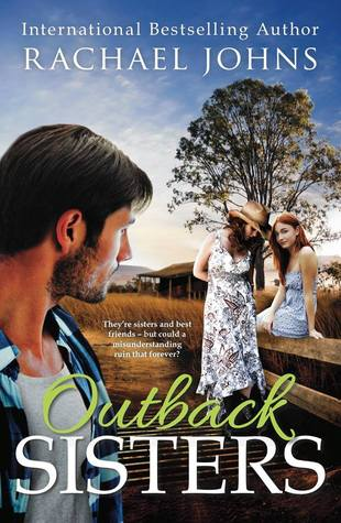 Outback Sisters by Rachael Johns