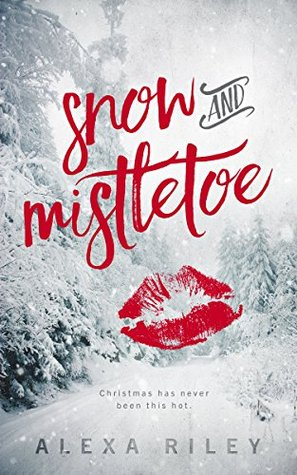 Snow and Mistletoe Book Cover