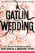 A Gatlin Wedding (Beautiful Creatures: The Untold Stories, #4)