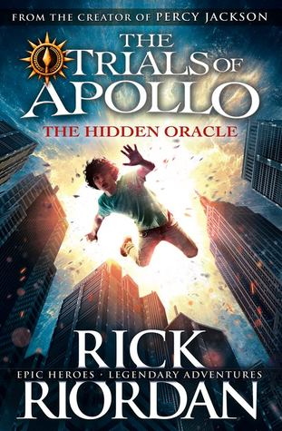 Review:  5 stars to The Hidden Oracle (The Trials of Apollo #1) by Rick Riordan