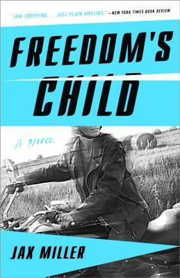 Freedom's Child: A Novel