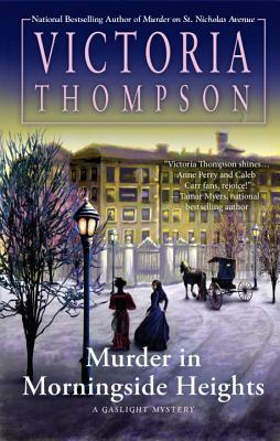 Murder in Morningside Heights (Gaslight Mystery, #19)