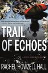 Trail of Echoes (Detective Elouise Norton #3)