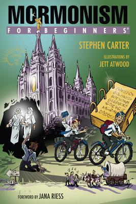 Mormonism for Beginners by Stephen Carter