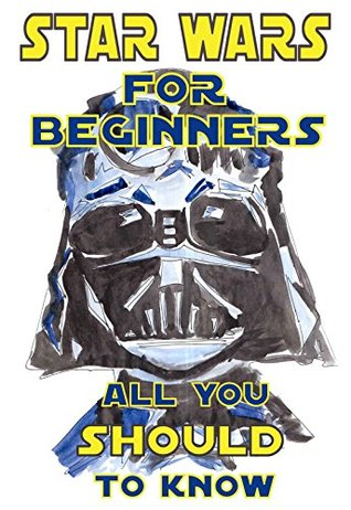 https://www.goodreads.com/book/show/28187018-star-wars-for-beginners?ac=1&from_search=1