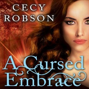 Audiobook Review: A Cursed Embrace by Cecy Robson (@cecyrobson, @reneechambliss)