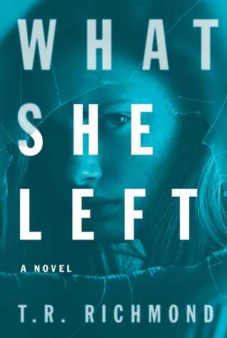 What She Left: A Novel