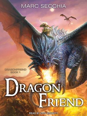 Dragonfriend by Marc Secchia