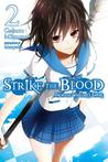 Strike the Blood, Vol. 2: From the Warlord's Empire