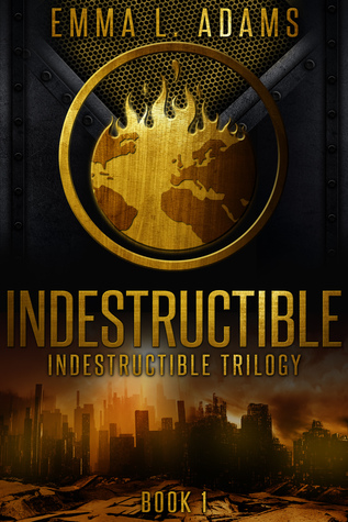 Indestructible (Indestructible, #1)
