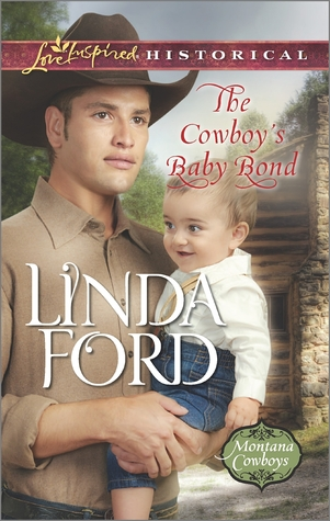 The Cowboy's Baby Bond (Montana Cowboys, #2)