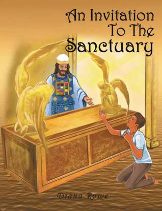 An Invitation to the Sanctuary by Diana Rowe